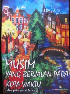 Cover antologi Musim yang berjalan pada kota waktu 2012