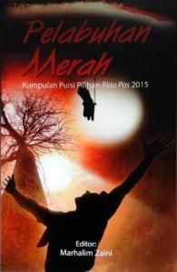 Cover Buku Pelabuhan Merah Riau Pos 2015