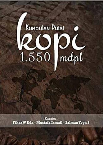 Ada  Puisi Saya Yang Termuat Di Buku Kumpulan Puisi Kopi   Mdpl Yang Diterbitkan Komunitas Ruang Sastra Theo Institute Aceh Culture Centre